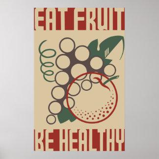 Coma la fruta sea sano póster
