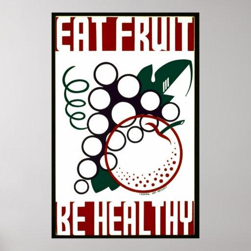 Coma la fruta - sea sano - poster de WPA - Póster