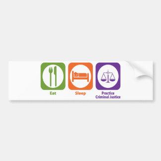 Coma la justicia penal de la práctica del sueño etiqueta de parachoque
