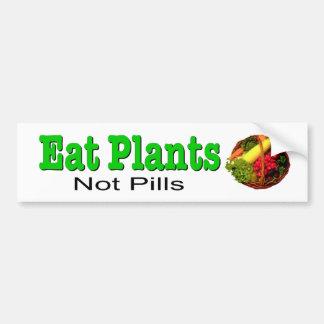 Coma las plantas, no píldoras. Etiqueta para la sa Pegatina Para Auto
