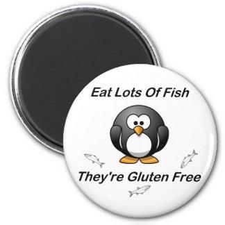 Coma las porciones de pescados, ellas son gluten l imán redondo 5 cm