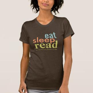 Coma las prioridades leídas sueño en colores retro camiseta