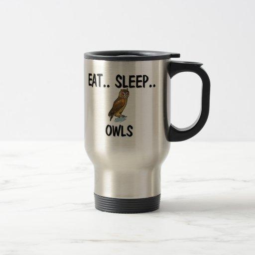 Coma los BÚHOS del sueño Tazas De Café
