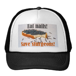 ¡Coma los clavos ahorran los esturiones! Gorras De Camionero