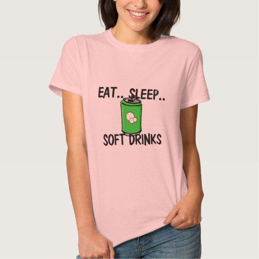 Coma los REFRESCOS del sueño Camisetas