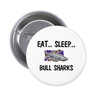 Coma los TIBURONES de BULL del sueño Pin