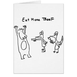Coma más carne de vaca soportan tarjeta