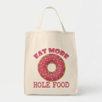 Coma más comida del agujero