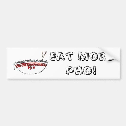 ¡Coma más Pho! Pegatina De Parachoque