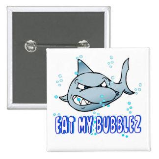 Coma mi Bubblez Pin Cuadrado