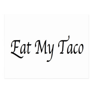 Coma mi Taco Tarjetas Postales