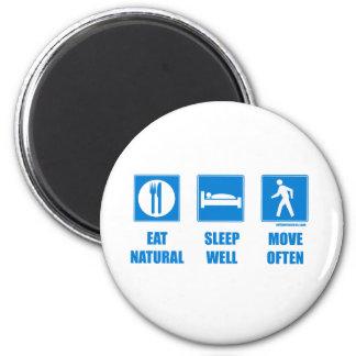 Coma sano, sueño bien, muévase a menudo imán redondo 5 cm