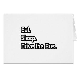 Coma. Sueño. Conduzca el autobús Tarjeta De Felicitación