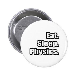 Coma. Sueño. La física Pin Redondo De 2 Pulgadas