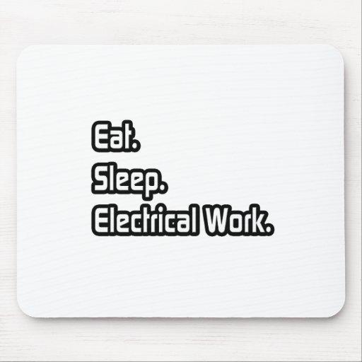 Coma. Sueño. Trabajo eléctrico Tapete De Ratones