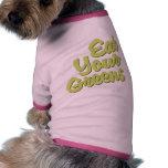 Coma sus verdes ropa perro