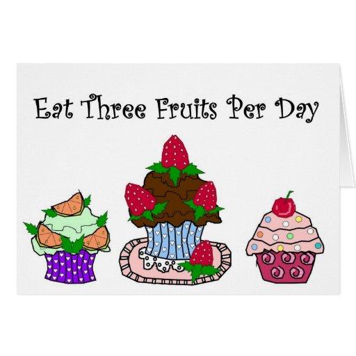Coma tres frutas por día tarjeta de felicitación