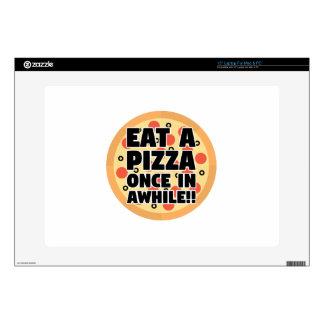 Coma una pizza una vez adentro un rato portátil skins