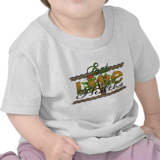 Coma y viva sano camisetas