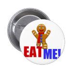 ¡CÓMAME! Hombre de pan de jengibre - colores origi Pins