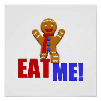 ¡CÓMAME! Hombre de pan de jengibre - colores Póster