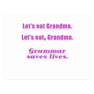 Comamos a la abuela que la gramática ahorra vidas postales