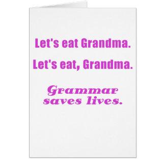 Comamos a la abuela que la gramática ahorra vidas felicitación