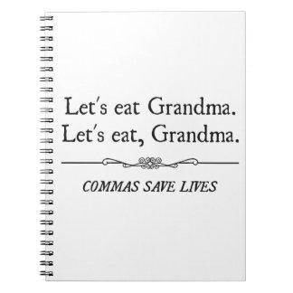 Comamos a la abuela que las comas ahorran vidas cuaderno