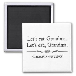 Comamos a la abuela que las comas ahorran vidas imán cuadrado