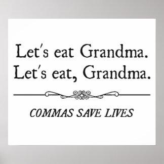 Comamos a la abuela que las comas ahorran vidas posters