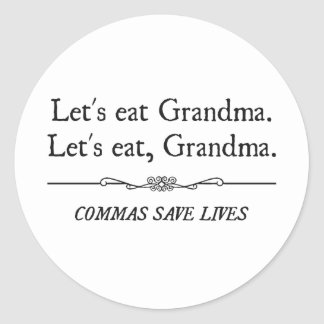 Comamos a la abuela que las comas ahorran vidas etiqueta redonda