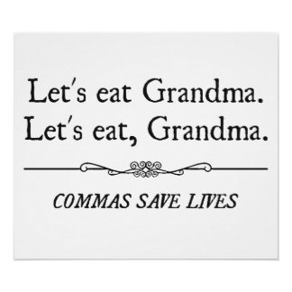 Comamos a la abuela que las comas ahorran vidas póster