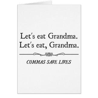 Comamos a la abuela que las comas ahorran vidas tarjeta de felicitación