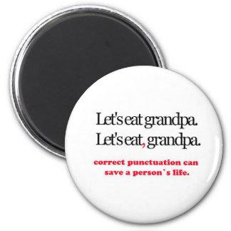 Comamos al abuelo imán redondo 5 cm
