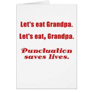Comamos al abuelo que la puntuación ahorra vidas felicitación