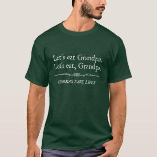 Comamos al abuelo que las comas ahorran vidas playera