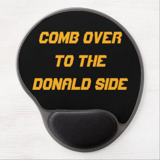 COMB OVER TO DONALD SIDE | Funny Gel Mouse Pad
