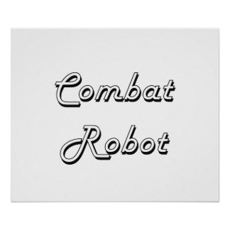 Combat Robot Classic Retro Design Poster