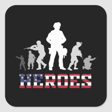 Combat Veteran Heroes Military Army Quote Square Sticker