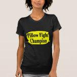 Combatiente de la almohada camiseta