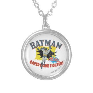 Combatiente del crimen de Batman Caped Pendiente