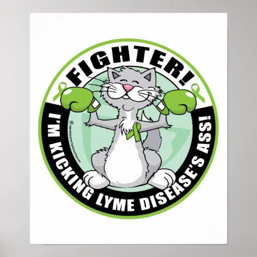 Combatiente del gato de la enfermedad de Lyme Posters