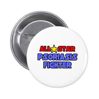 Combatiente del psoriasis de All Star Pin Redondo 5 Cm