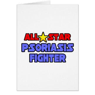 Combatiente del psoriasis de All Star Felicitación