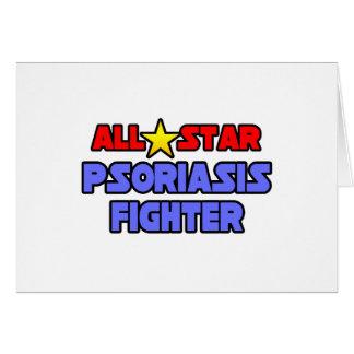 Combatiente del psoriasis de All Star Felicitacion