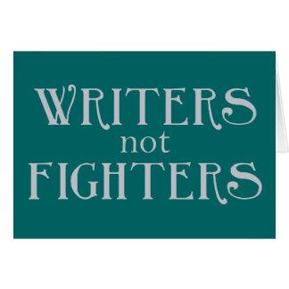 Combatientes de los escritores no tarjeta de felicitación