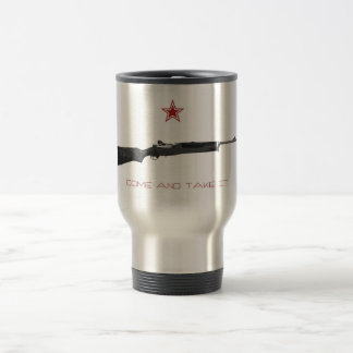 Come and take it 15 oz stainless steel travel mug