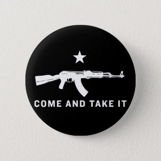 Come And Take It (AK47) Buttons