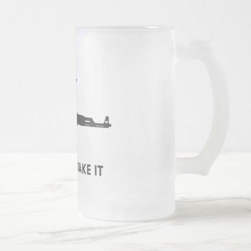 Come and take it! (AK47) Mugs