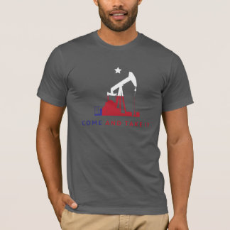 Come and Take It - Cgilly - Texas Edition T-Shirt